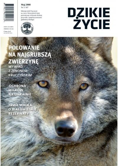 Dzikie Życie 2008, nr 5 (167), maj