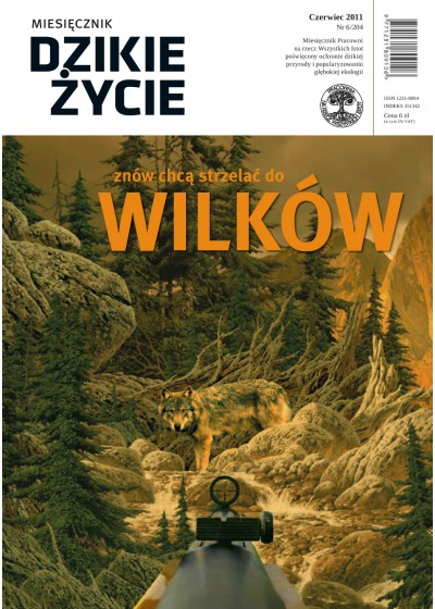 Dzikie Życie 2011, nr 6 (204), czerwiec