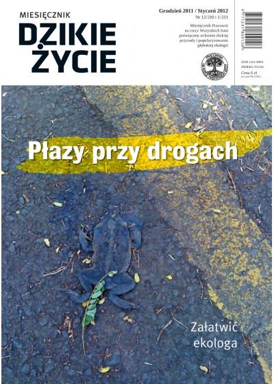Dzikie Życie 2011-2012, nr 12-1 (210-211), grudzień-styczeń