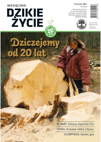 Dzikie Życie 2014, nr 6 (240), czerwiec