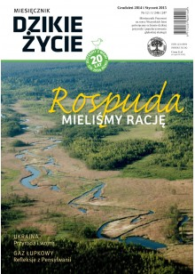 Dzikie Życie 2014-2015, nr 12-1 (246-247), grudzień-styczeń