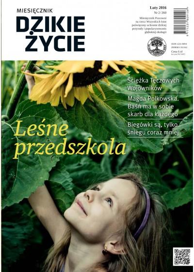 Dzikie Życie 2016, nr 2 (260), luty