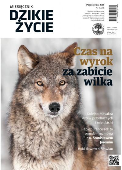 Dzikie Życie 2016, nr 10 (268), październik