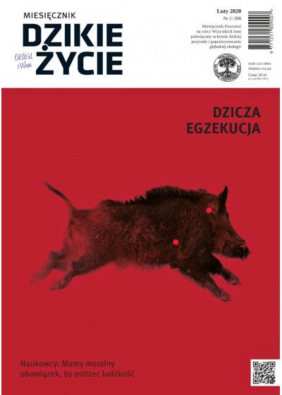 Dzikie Życie 2020, nr 2 (308) luty