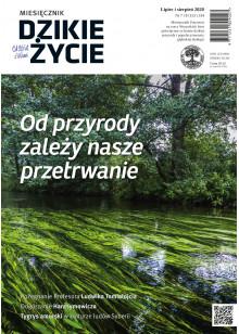 Dzikie Życie 2020, nr 7-8 (313-314) lipiec-sierpień