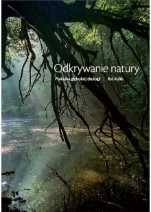 Odkrywanie natury. Praktyka głębokiej ekologii, Ryś Kulik